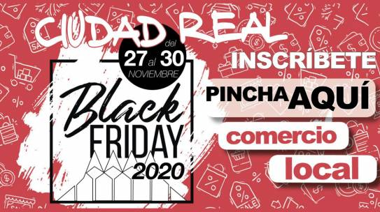 BLACK FRIDAY CIUDAD REAL 2020